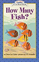 How Many Fish? (My First I Can Read Book) by Caron Lee Cohen(2000-01-26)