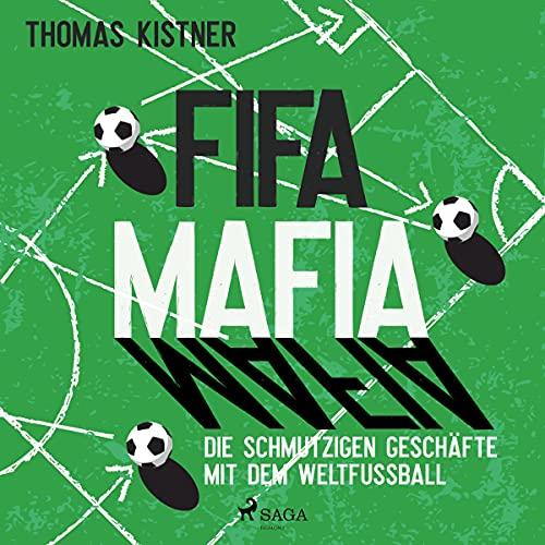 Fifa-Mafia - Die schmutzigen Geschäfte mit dem Weltfußball Titelbild