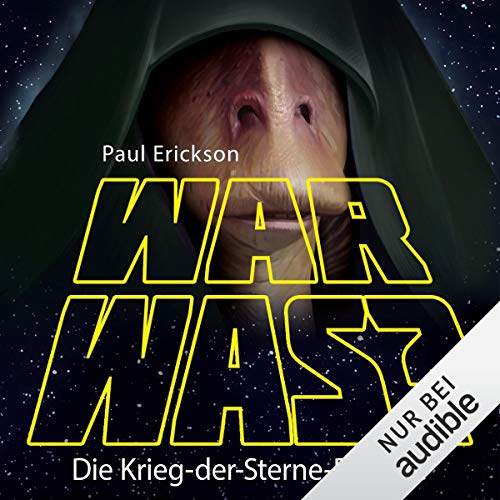 War was? Die Krieg-der-Sterne-Parodie                   By:                                                                                                                                 Paul Erickson                               Narrated by:                                                                                                                                 Oliver Rohrbeck                      Length: 6 hrs and 32 mins     Not rated yet     Overall 0.0