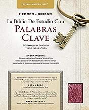 The Hebrew-Greek Key Word Study Bible Spanish Edition: Reina-Valera 1960 Edition Bonded Burgundy