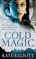 Cold Magic (The Spiritwalker Trilogy Book 1)