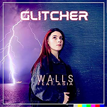 Walls (feat. Asia)