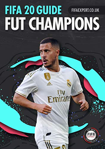 FIFA 20 FUT Champions Guide: Tips for weekend league from elite players. (FIFA 20 Guides) (English Edition)