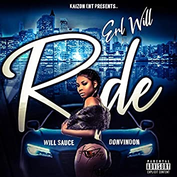 Ride (feat. @erlwill, WillSauce & DonVinDon)