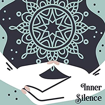 Inner Silence – Collection of Ambient Nature Sounds for Spiritual Practices