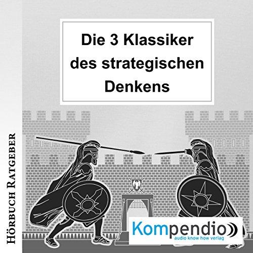 Die 3 Klassiker des strategischen Denkens audiobook cover art