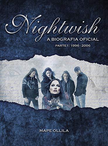 Nightwish: A Biografia Oficial (Parte 1: 1996-2006)