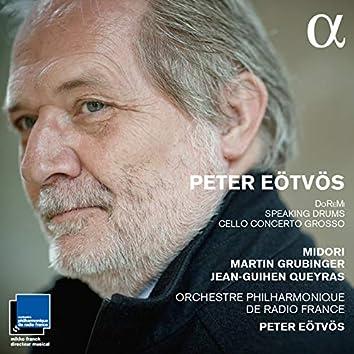 Eötvös: DoReMi, Speaking Drums & Cello concerto grosso