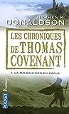 Les chroniques de Thomas Covenant, tome 1 - La malédiction du Rogue