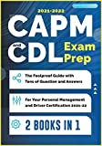CAPM and CDL Exam Prep [2 Books in 1]: The Foolproof Guide with Tens of Question and Answers for Your Personal Management and Driver Certification (2021-22)