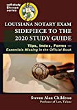 Louisiana Notary Exam Sidepiece to the 2020 Study Guide: Tips, Index, Forms—Essentials Missing in the Official Book (Self-Study Sherpa)