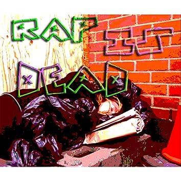 Rap Is Dead