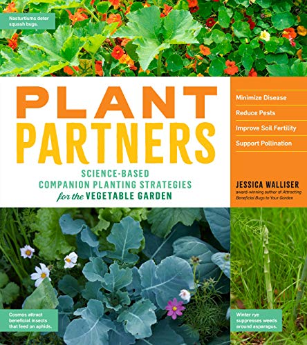 Plant Partners: Science-Based Companion Planting Strategies for the Vegetable Garden (English Edition)
