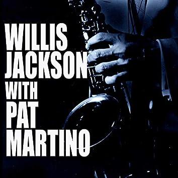 Willis Jackson With Pat Martino