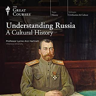 Understanding Russia     A Cultural History              By:                                                                                                                                 Lynne Ann Hartnett,                                                                                        The Great Courses                               Narrated by:                                                                                                                                 Lynne Ann Hartnett                      Length: 12 hrs and 56 mins     6 ratings     Overall 4.5