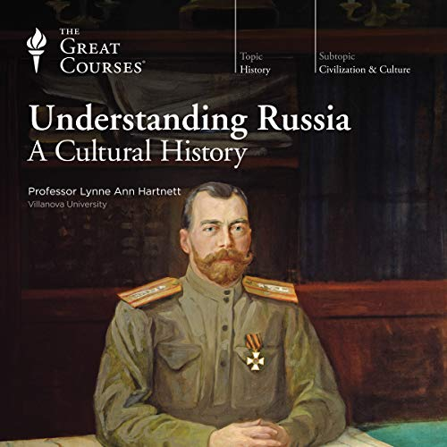 Understanding Russia     A Cultural History              By:                                                                                                                                 Lynne Ann Hartnett,                                                                                        The Great Courses                               Narrated by:                                                                                                                                 Lynne Ann Hartnett                      Length: 12 hrs and 56 mins     130 ratings     Overall 4.5