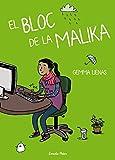 El Bloc De La Malika (Lectors avançats)...