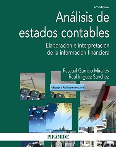 Análisis de estados contables: Elaboración e interpretación de la información financiera (Economía y Empresa)