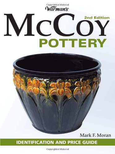 Warman's McCoy Pottery: Identification and Price Guide, 2nd Edition