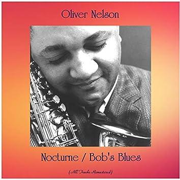 Nocturne / Bob's Blues (All Tracks Remastered)