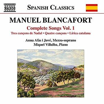 Blancafort: Complete Songs, Vol. 1