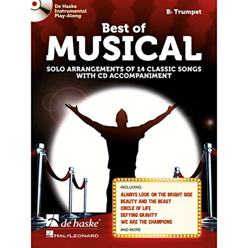 Best of Musical (Trumpet): Solo Arrangements of 14 Classic Songs with CD Accompaniment
