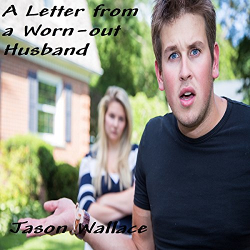 A Letter from a Worn-out Husband audiobook cover art
