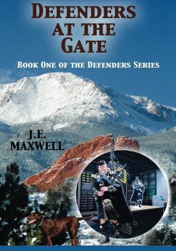 Defenders at the Gate: Book One of the Defenders Series: Volume 1