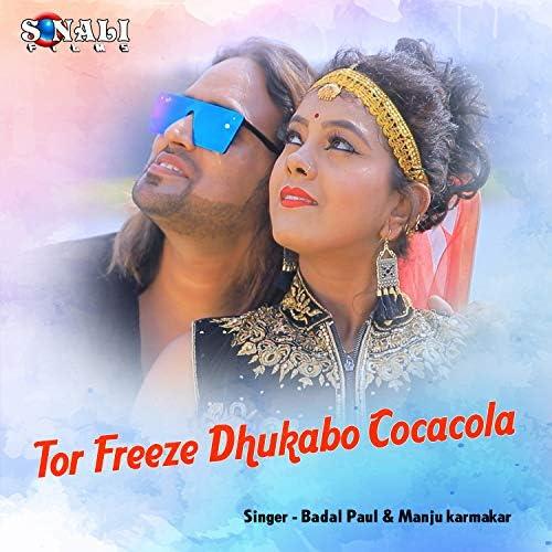 Badal Paul & Manju Karmakar