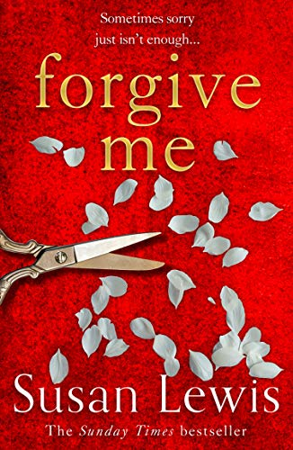 Forgive Me: the gripping new emotional thriller suspense novel from the Sunday Times bestselling author by [Susan Lewis]
