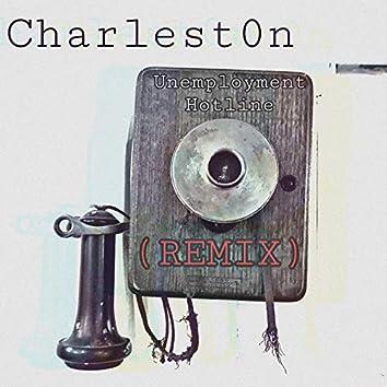 Unemployment Hotline (Remix)