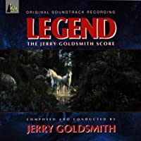 Legend - Jerry Goldsmith Score (1985 Film) (2006-01-01)