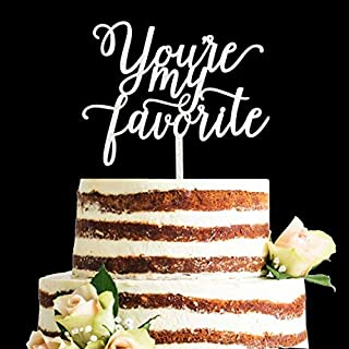 Calligraphy Acrylic Glitter You're My Favorite Cake Topper, Wedding Cake Topper, Engagement Cake Topper, Anniversary Cake Topper (Silver)