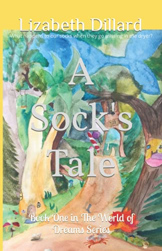 A Socks Tale: Book One in The World of Dreams Series