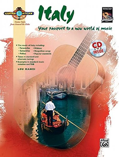 Guitar Atlas: Italy (National Guitar Workshop) (National Guitar Workshop; Guitar Atlas; Guitar Styles from Around the Globe)