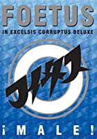 Male: In Excelsis Corruptus Deluxe [DVD] [Import]