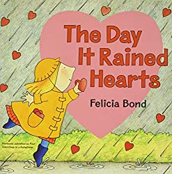 The Day It Rained Hearts popular Valentine books.