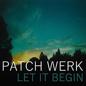 Let It Begin