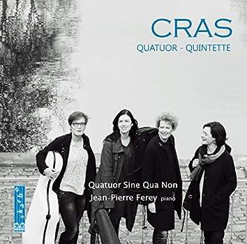 Cras: Piano Quintet & String Quartet