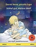 Dormi bene, piccolo lupo – Schlaf gut, kleiner Wolf (italiano – tedesco): Libro per ba...