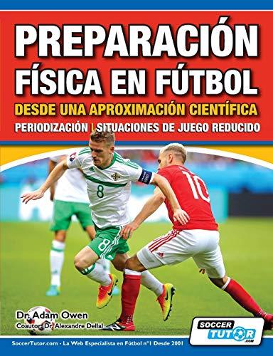 Preparación Física en Fútbol desde una Aproximación Científica - Periodización | Situaciones de juego reducido (2)