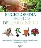 Enciclopedia tecnica del jardinero (Floricultura Y Jardineria)