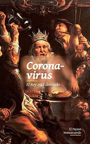 Coronavirus: El rey está desnudo