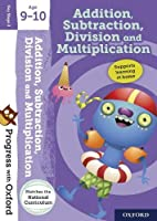 Progress with Oxford:: Addition, Subtraction, Multiplication and Division Age 9-10