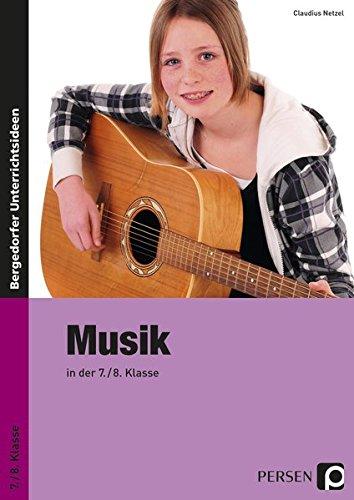 Musik in der 7./8. Klasse