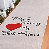 Today I Marry My Best Friend Wedding Aisle Runner (100 feet Long) Wedding Ceremony Decor...