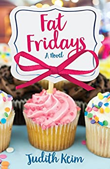 Fat Fridays (Fat Fridays Group Book 1) by [Judith Keim]