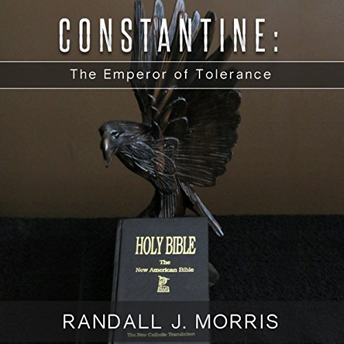 Constantine: The Emperor of Tolerance audiobook cover art