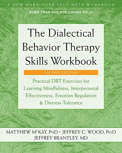 The Dialectical Behavior Therapy Skills Workbook Practical DBT Exercises for Learning Mindfulness product image