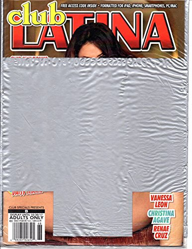 Adult Magazine Vanessa Veracruz Daisy Marie Club Latina Magazine #368 2017 with Latin Lovelies XXX DVD starring Vanessa Leon